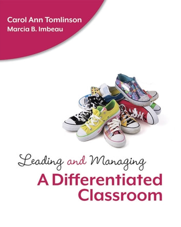 Leading And Managing A Differentiated Classroom Ebook By Carol Ann