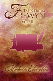Tales from Frewyn: Volume 2 (Variant Cover) ebook by Michelle Franklin