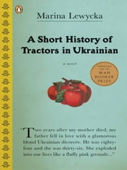 A Short History of Tractors in Ukrainian ebook by Marina Lewycka