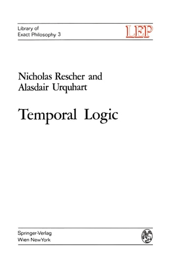 Temporal Logic (Library of exact philosophy), Rescher, Nicholas