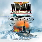 The Odessa Raid audiobook by Mack Maloney