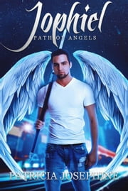 Jophiel - Path of Angels, #3 ebook by Patricia Josephine