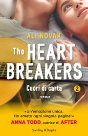 The Heartbreakers - 2. Cuori di carta eBook by Ali Novak