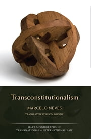 Transconstitutionalism ebook by Marcelo Neves,Kevin Mundy