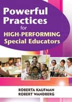 「Powerful Practices for High-Performing Special Educators」(Roberta C. Kaufman,Robert W. Wandberg著)