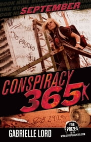 Conspiracy 365 #9 - September ebook by Gabrielle Lord