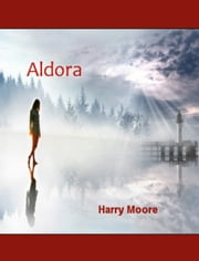 Aldora ebook by Harry Moore