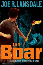 The Boar ebook by Joe R. Lansdale