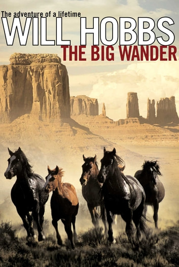 The Big Wander ebook by Will Hobbs