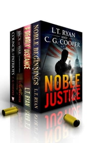 Noble Justice: Jack Noble & Corps Justice Bundle ebook by L.T. Ryan,C. G. Cooper