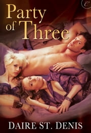 Party of Three ebook by Daire St. Denis