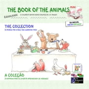 The Book of The Animals - Mini - The Collection (Bilingual English-Portuguese) ebook by J.N. PAQUET