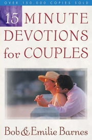 15-Minute Devotions for Couples ebook by Barnes, Bob