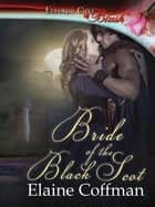 Bride of the Black Scot ebook by Elaine Coffman