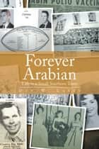 Forever Arabian ebook by Don W. Laney