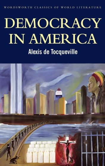 Image result for alexis de tocqueville democracy in america