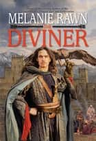 The Diviner ebook by Melanie Rawn