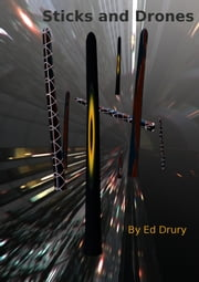 Sticks and Drones ebook by Ed Drury