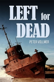 Left for Dead ebook by Peter Vollmer