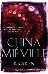 Kraken ebook by China Mieville