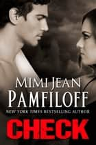 CHECK ebook by Mimi Jean Pamfiloff