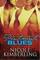 Pentimento Blues ebook by Nicole Kimberling