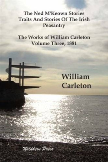 The Ned M'Keown Stories ebook by William Carleton