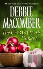 The Christmas Basket ebook by