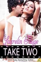 Take Two ebook by Laurelin Paige