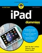 iPad For Dummies ebook by Bob LeVitus, Edward C. Baig, Bryan Chaffin