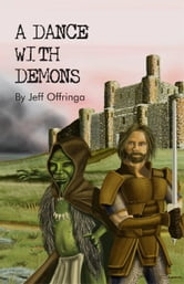 A Dance With Demons ebook by Jeff Offringa
