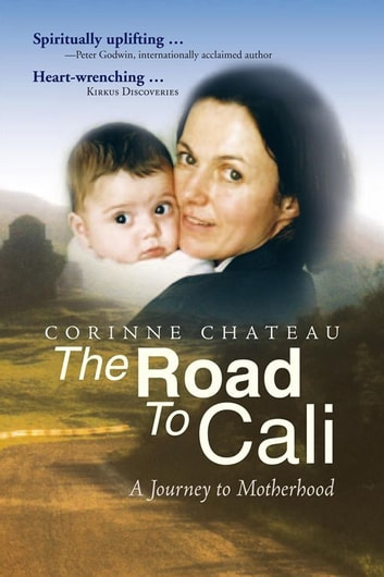 The Road to Cali ebook by Corinne Chateau