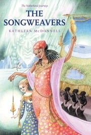 The Songweavers ebook by Kathleen McDonnell