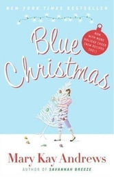 Blue Christmas ebook by Mary Kay Andrews