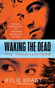 Waking the Dead ebook by Kylie Brant