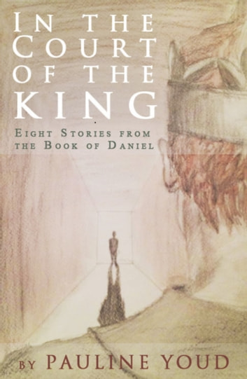 In the Court of the King ebook by Pauline Youd