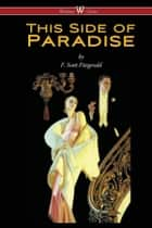 This Side of Paradise ebook by F. Scott Fitzgerald, Sam Vaseghi