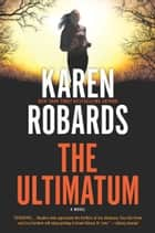 The Ultimatum - An International Spy Thriller ebook by Karen Robards