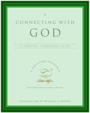 Connecting with God ebook by Renovare