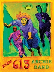 The 613 ebook by Archie Rand