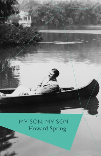 My Son, My Son ebook by Howard Spring