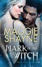 Mark Of The Witch ebook by