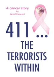 411 ... The Terrorists Within ebook by Janie Chenevert