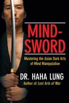 Mind-Sword ebook by Dr. Haha Lung