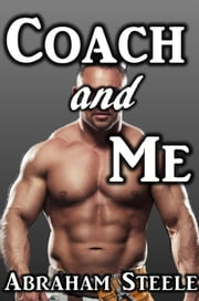 Coach and Me ebook by Abraham Steele