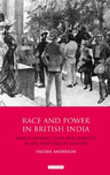 31fe0c34ff28d Race and Power in British India eBook by Valerie Anderson ...