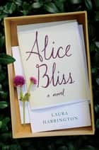 Alice Bliss ebook by Laura Harrington