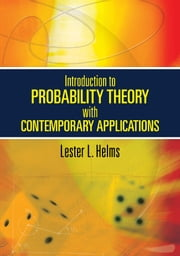 Introduction to Probability Theory with Contemporary Applications ebook by Lester L. Helms