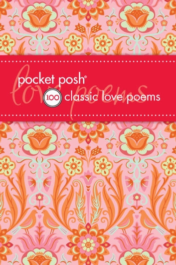 Pocket Posh 100 Classic Love Poems ebook by Jennifer Fox