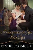 Daughters of Sin Box Set ebook by